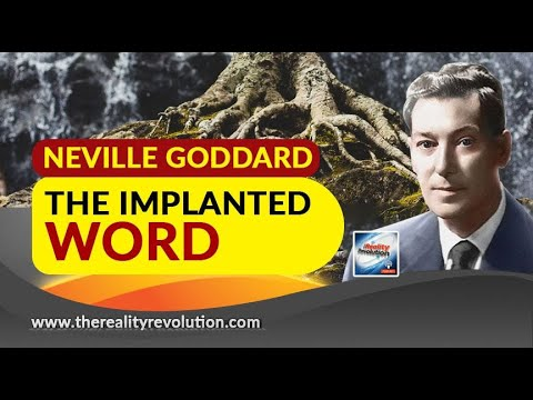 Neville Goddard The Implanted Word