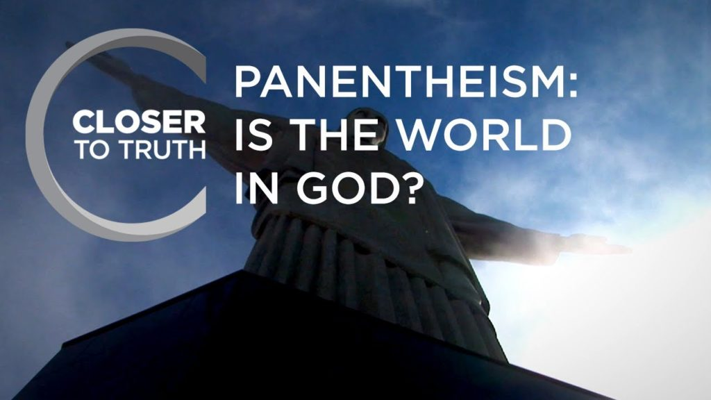 Panentheism: Is the World in God? | Episode 1211 | Closer To Truth