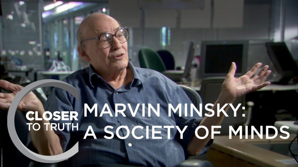 Marvin Minsky: A Society of Minds | Episode 1613 | Closer To Truth