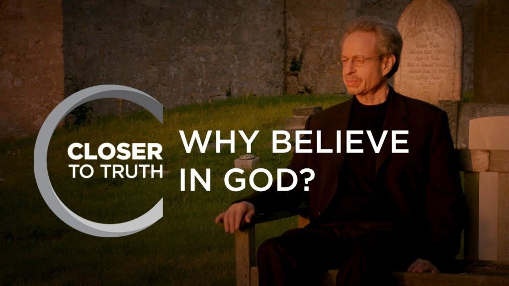 Why Believe in God? | Episode 1103 | Closer To Truth